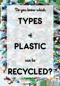 7 Different Types of Plastics