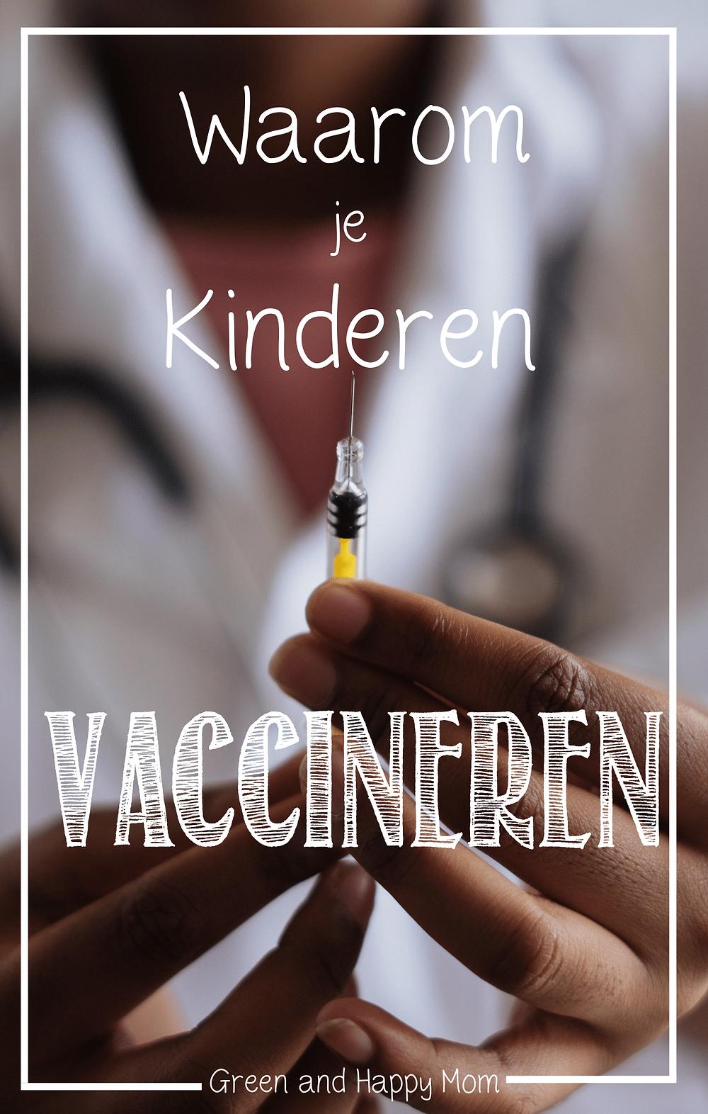 waarom je kind vaccineren