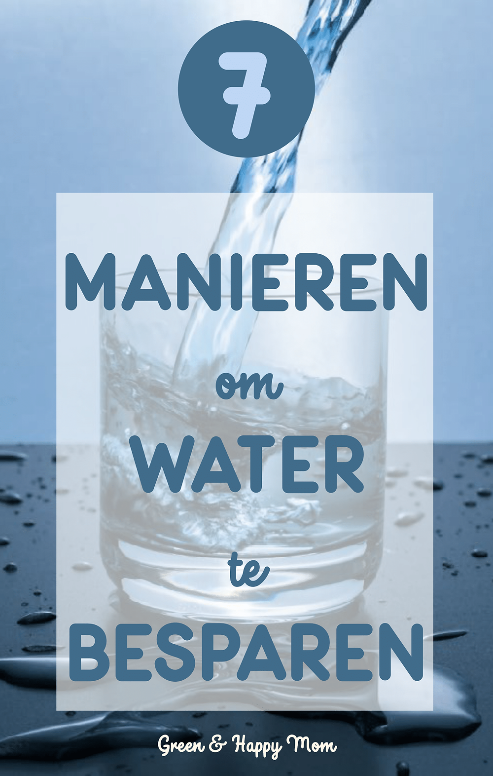 7 Tips om water te besparen