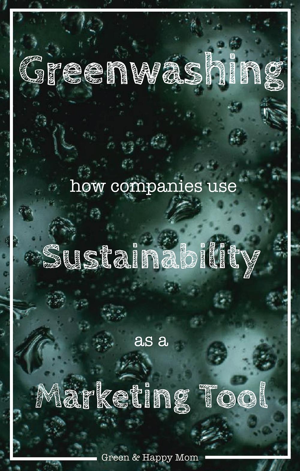 Greenwashing as a marketing tool