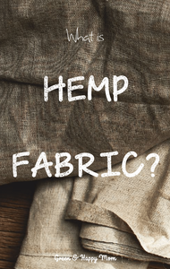 What is hemp fabric?