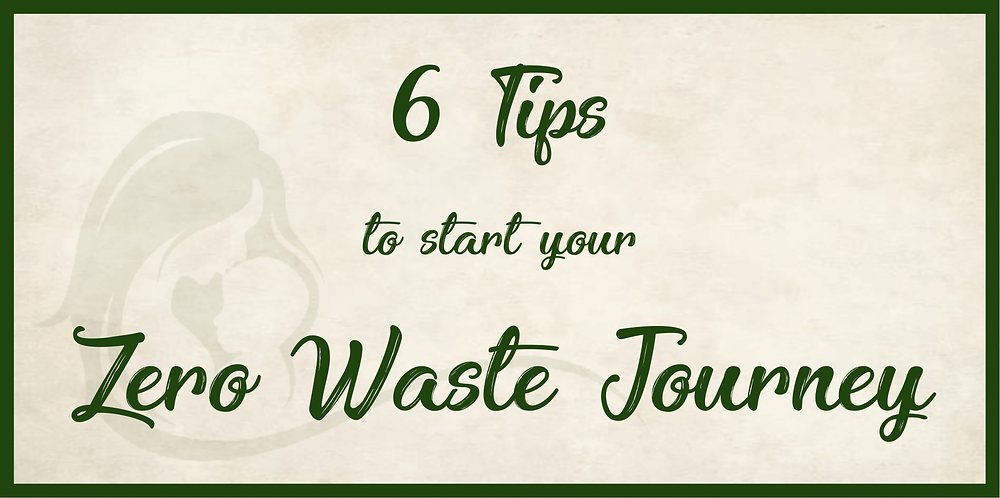 Tips to start your zero waste journey