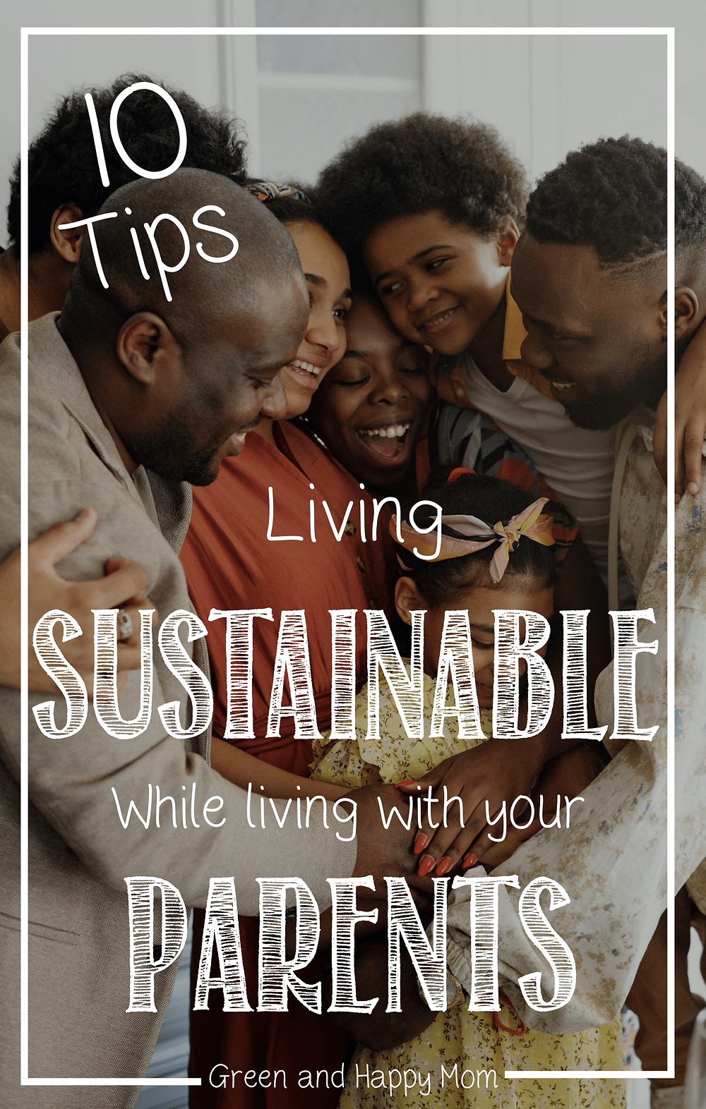 Living sustainable while living with your parents