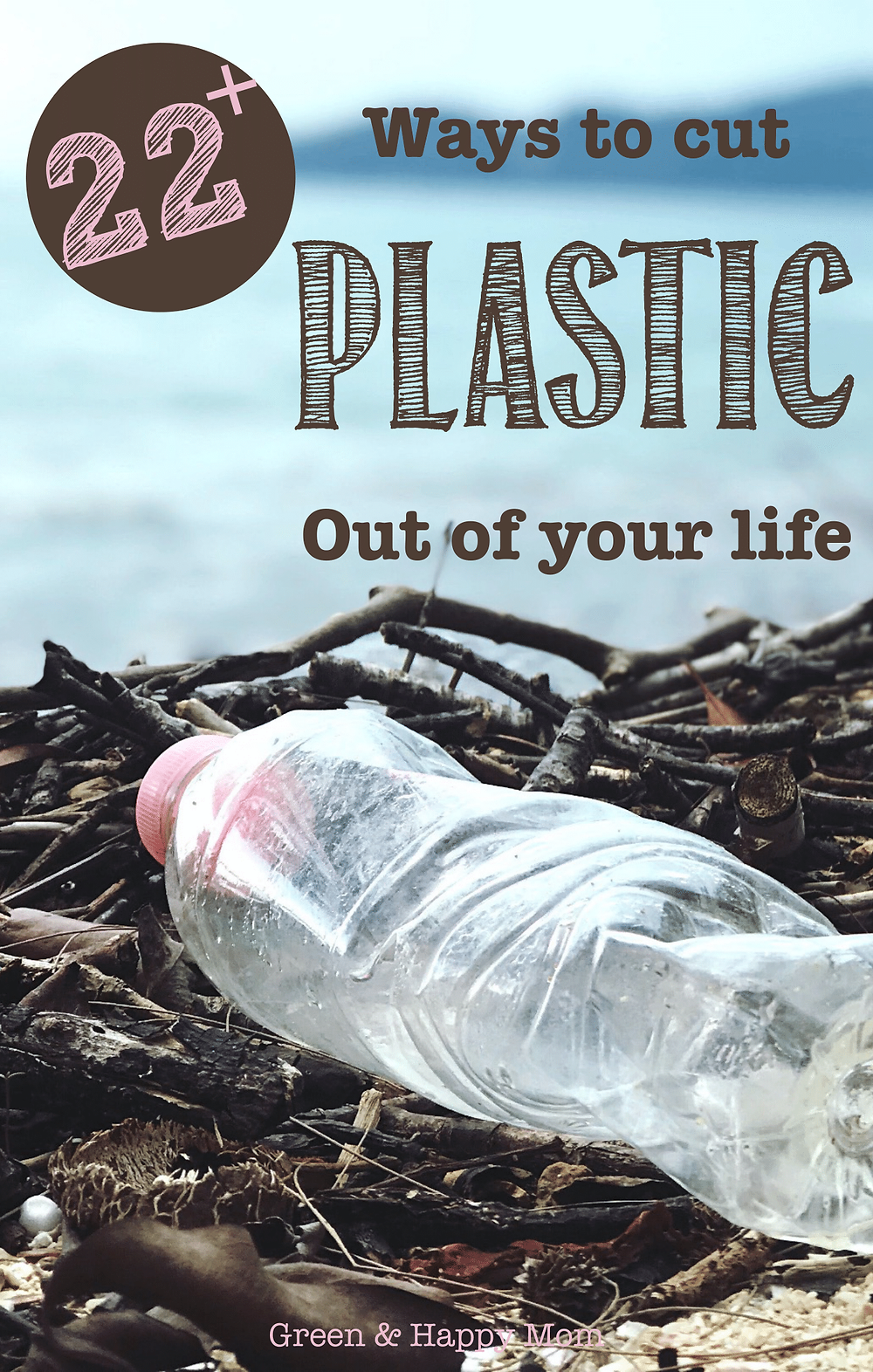 ways to cut plastic out of your life