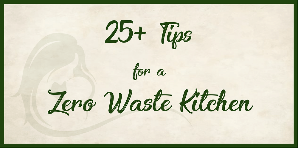 25+ Tips for an Eco-Friendly Kitchen