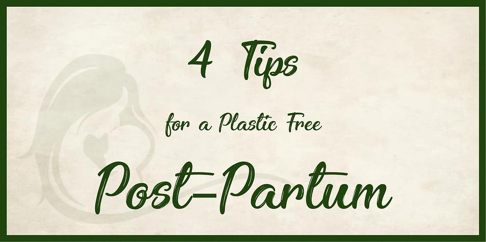 Plastic free postpartum