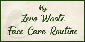 zero waste face care