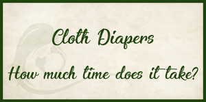 How much work are Cloth Diapers?