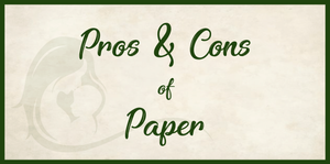 Pros and Cons of Paper