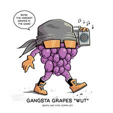 """Gangsta Grapes """"WUT"""""""