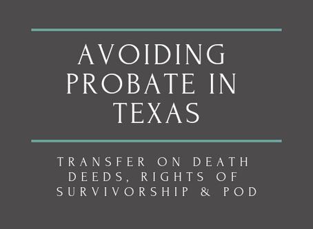 Avoiding Probate in Texas