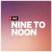 Nine to Noon with Kathryn Ryan on Radio New Zealand