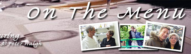 On The Menu with Ann and Peter Haigh
