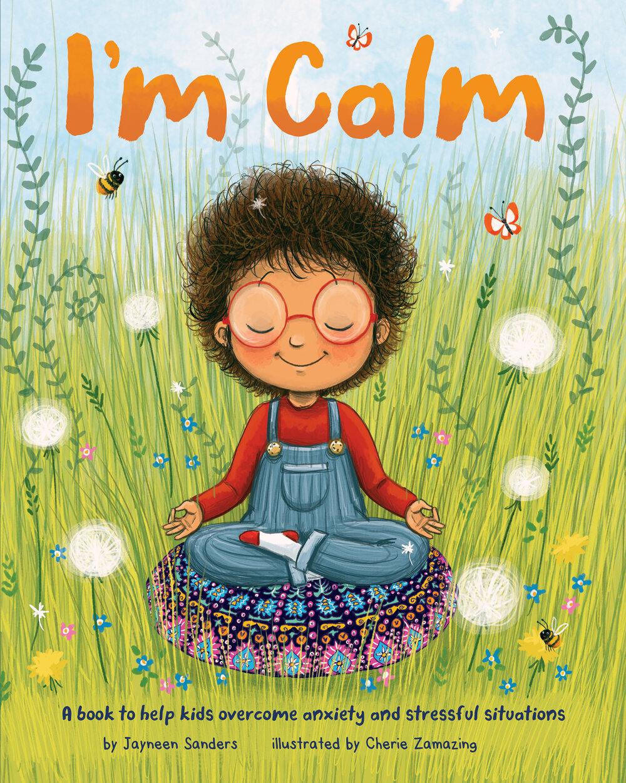 I'm Calm by Jayneen Sanders