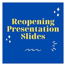 Reopening Presentation.png