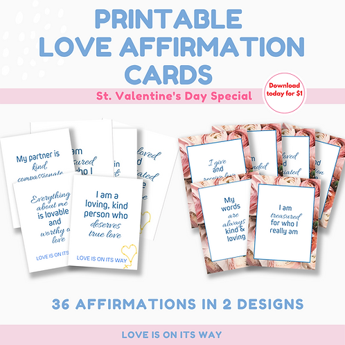 Love Affirmations - 2 sets of 36 printable cards