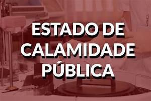 Para que serve um decreto de Calamidade pública em um município