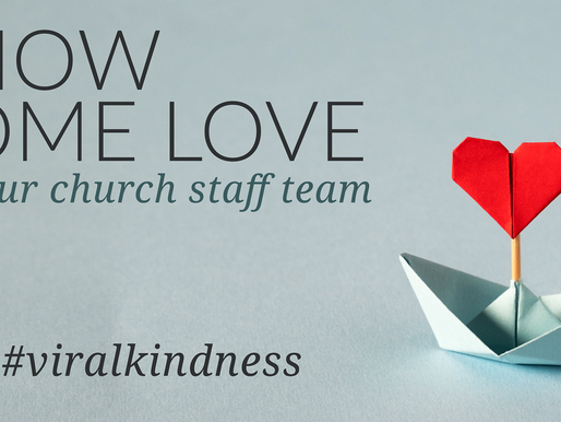 Show Some Love To Your Church Staff Team