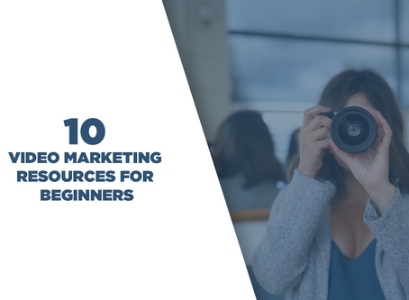 10 Video Marketing Resources for Beginners