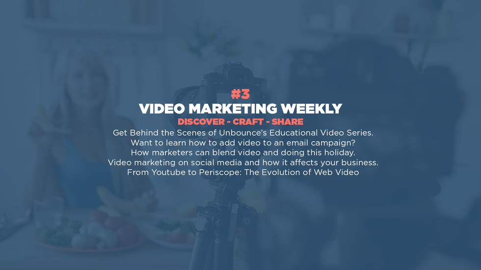 Video Marketing Weekly | Issue #3