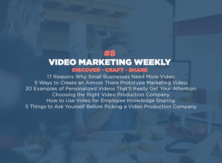 Video Marketing Weekly | Issue #8