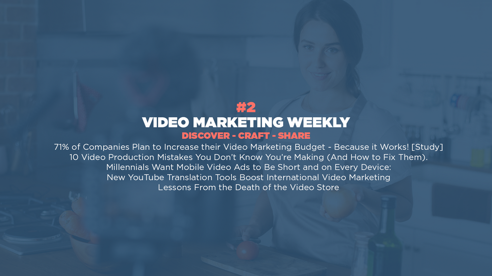 Video Marketing Weekly | Issue #2