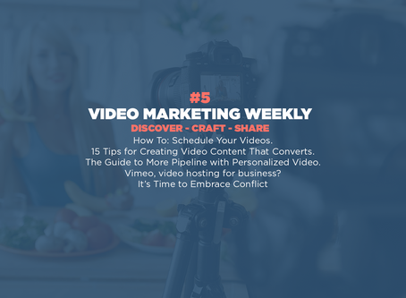 Video Marketing Weekly | Issue #5