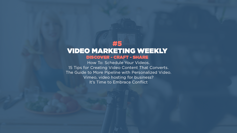 Video Marketing Weekly   Issue #5
