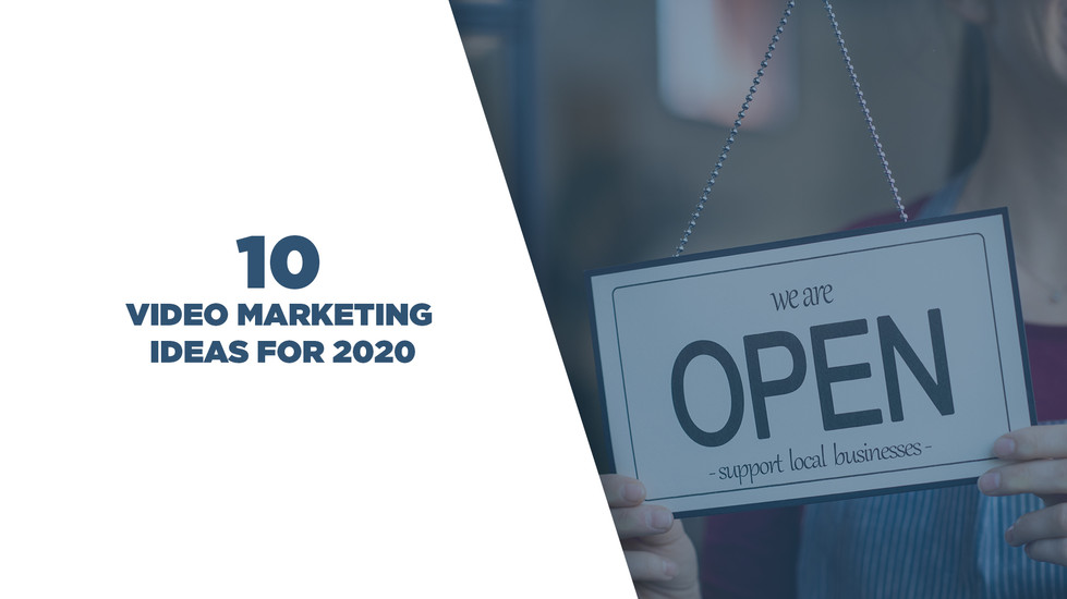 10 Video Marketing Ideas for 2020