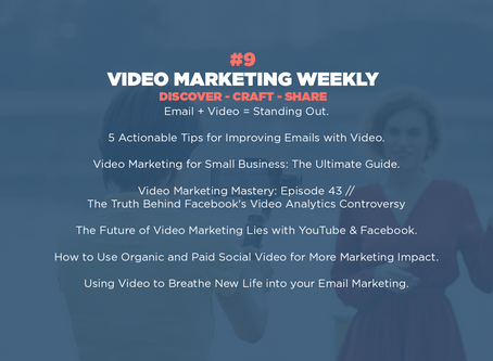 Video Marketing Weekly | Issue #9