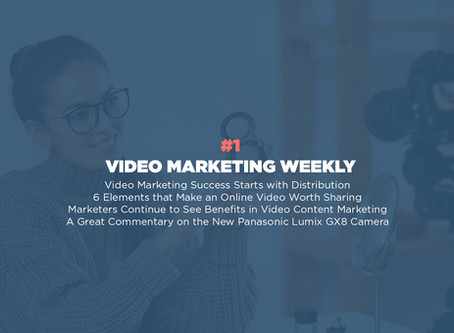Video Marketing Weekly | Issue #1