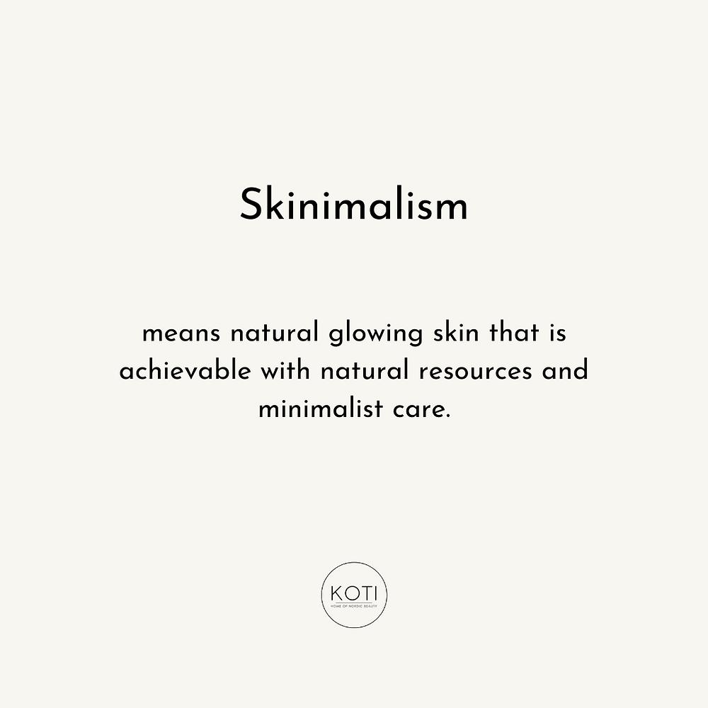Koti Lifestyle | the definition of skinimalism, what is skinimalism