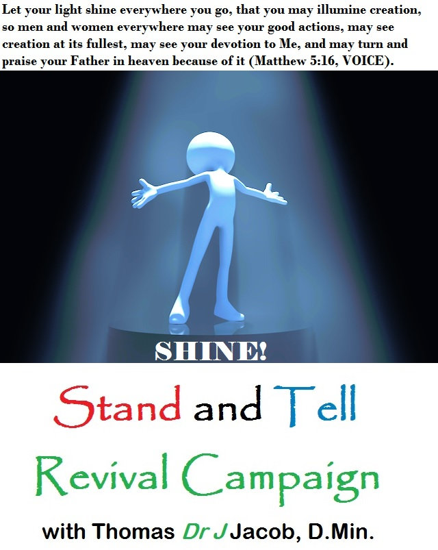 """Matthew 5:16; Church Without Walls; Shine; Stand and Tell Revival Campaign with Thomas """"Dr. J"""" Jacob"""