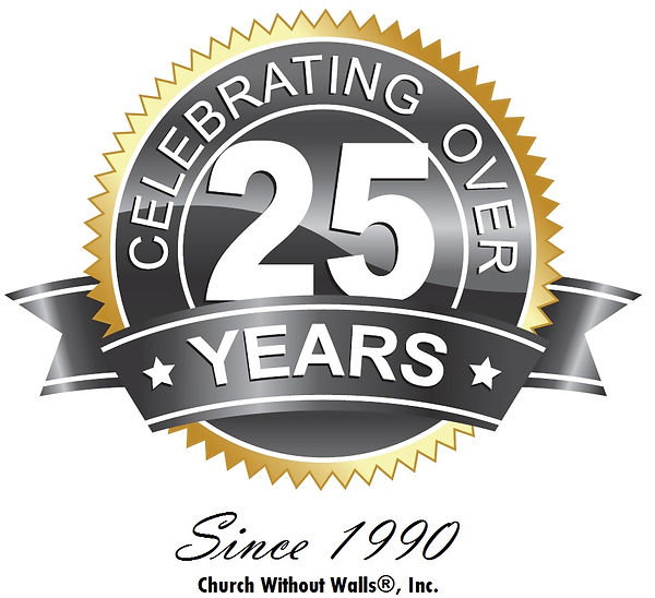 Church Without Walls® Inc. - Celebrating over 25 years! Since 1990.