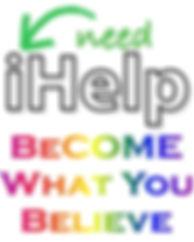 iHelp need become.jpg