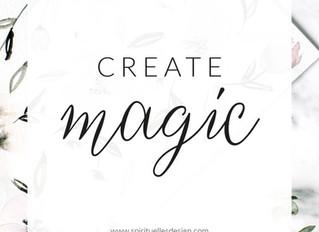 Create magic.