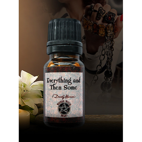 Everything and Then Some - Wicked Witch Mojo Oil