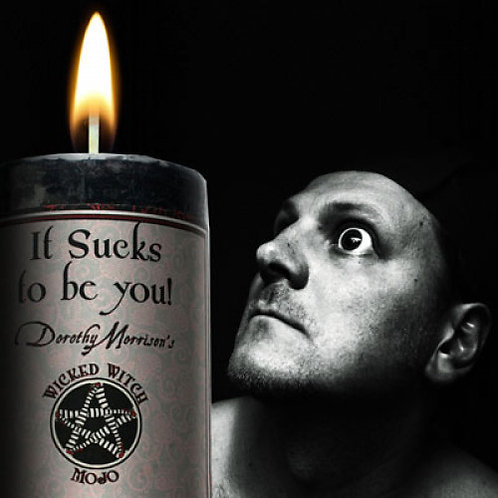 It Sucks To Be You Wicked Witch Mojo Candle