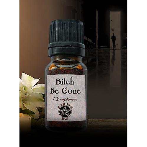 Bitch Be Gone - Wicked Witch Mojo Oil