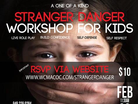 Tell A Friend! Our Stranger Danger Workshop Is Back!