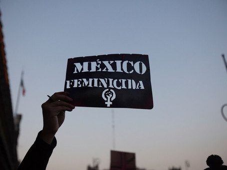 MÉXICO FEMINICIDA.