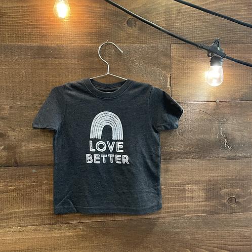Love Better Toddler T-Shirt