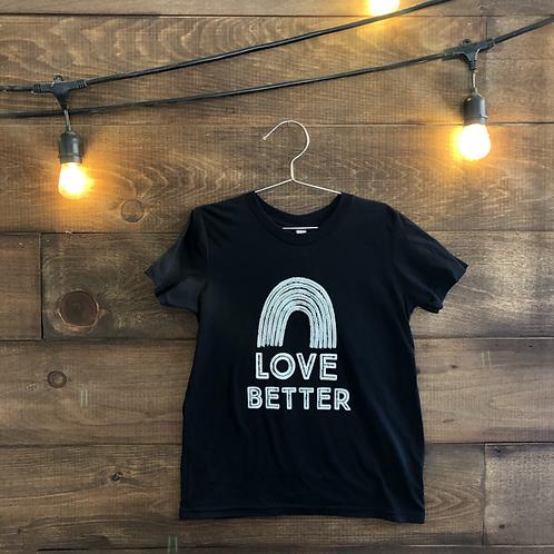 Love Better Youth T-Shirt