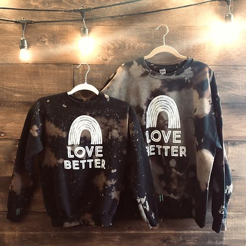 Bleach-Dyed Love Better