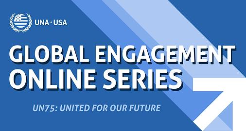 Global Engagement Online Series