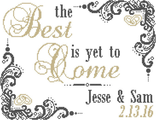 The Best is Yet To Come Modern Wedding Cross Stitch Pattern