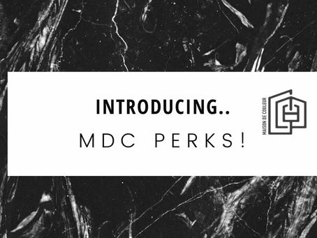 Introducing MDC perks!