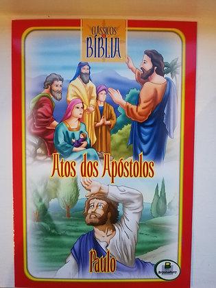 Clássicos da Bíblia - Atos dos apóstolos - Paulo