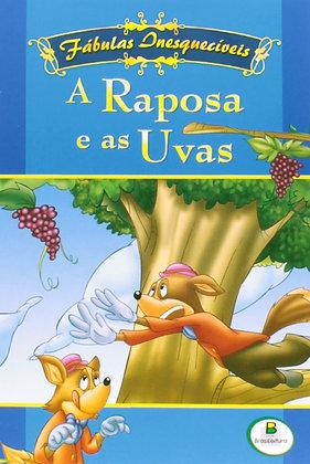 Fábulas Inesquecíveis - A raposa e as uvas
