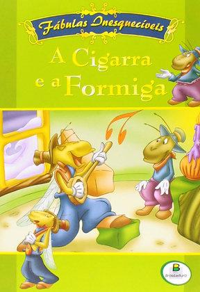 Fábulas Inesquecíveis - A cigarra e a formiga